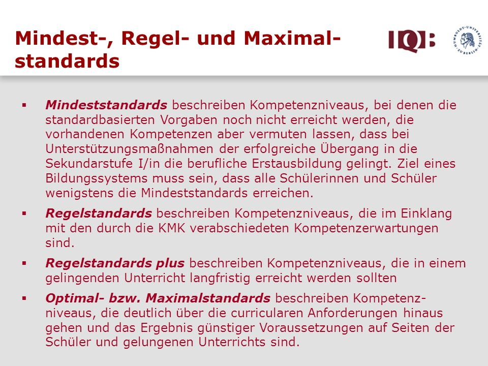 Mindest-, Regel- und Maximal- standards