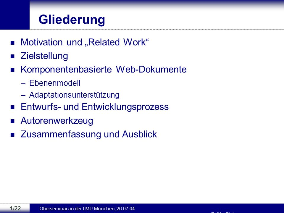 "Gliederung Motivation und ""Related Work Zielstellung"