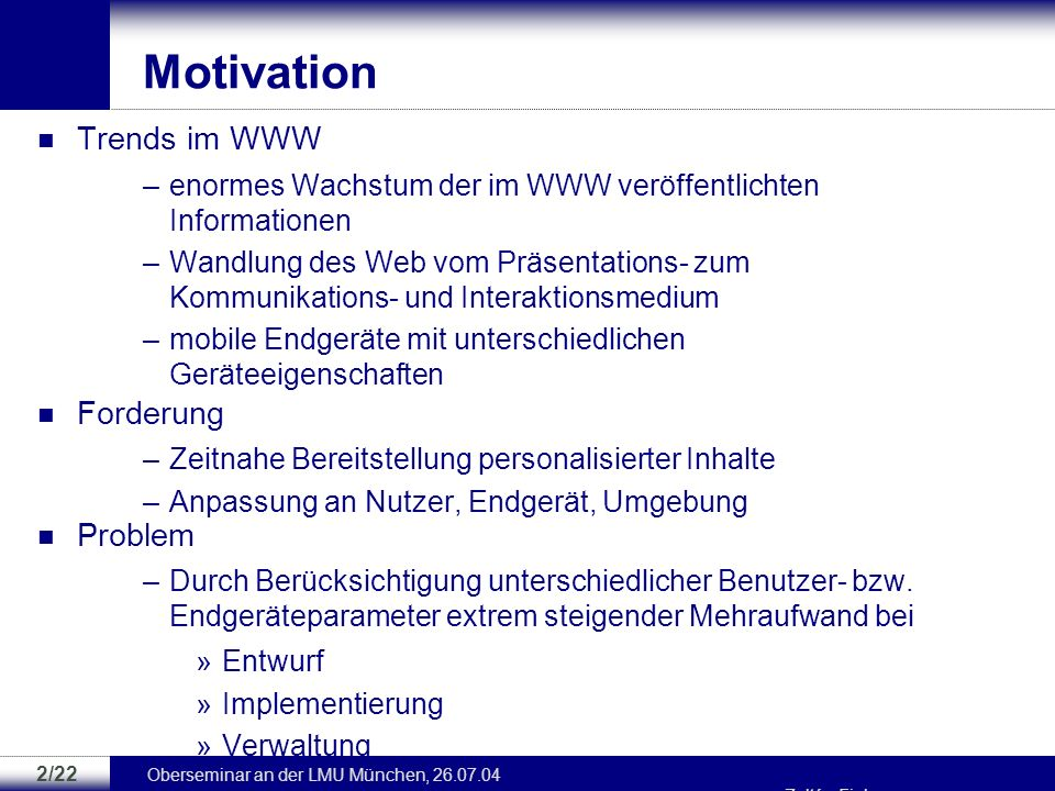 Motivation Trends im WWW Forderung Problem
