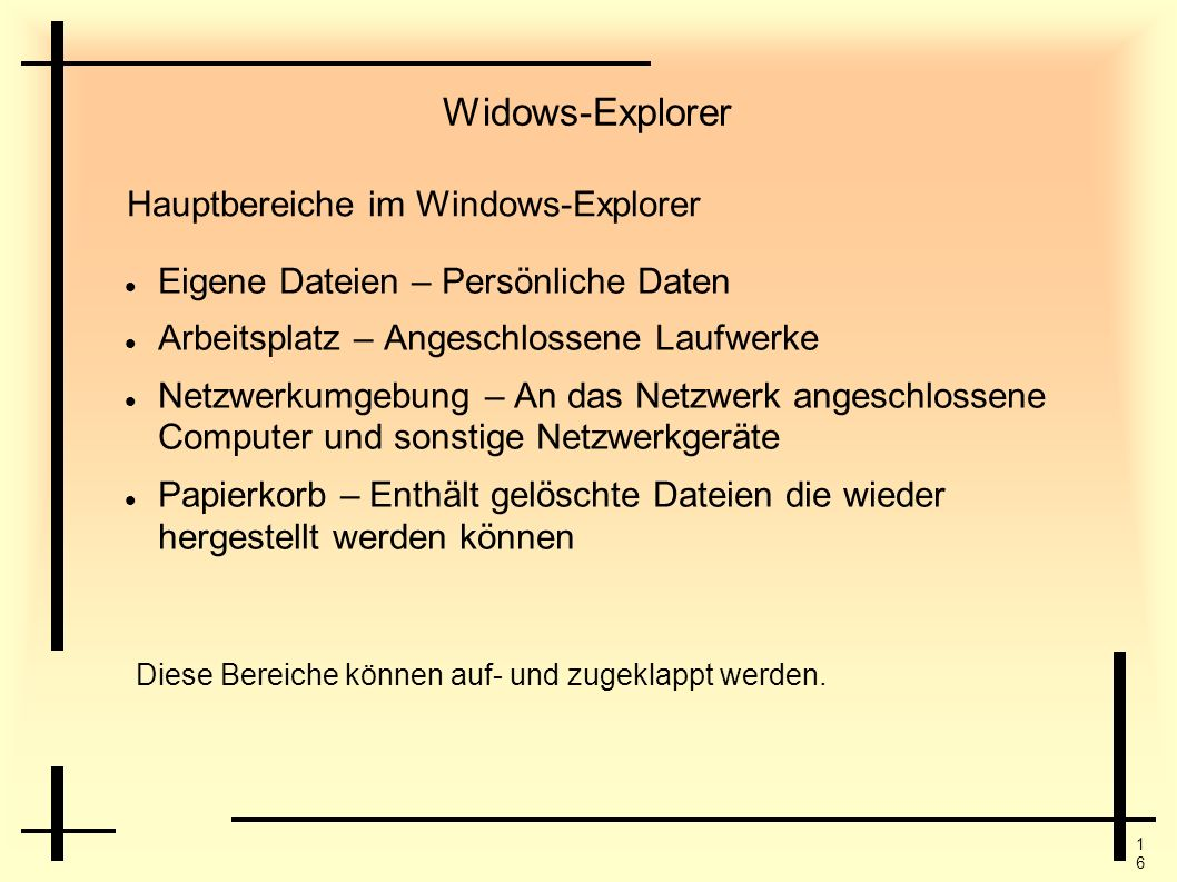 Widows-Explorer Hauptbereiche im Windows-Explorer