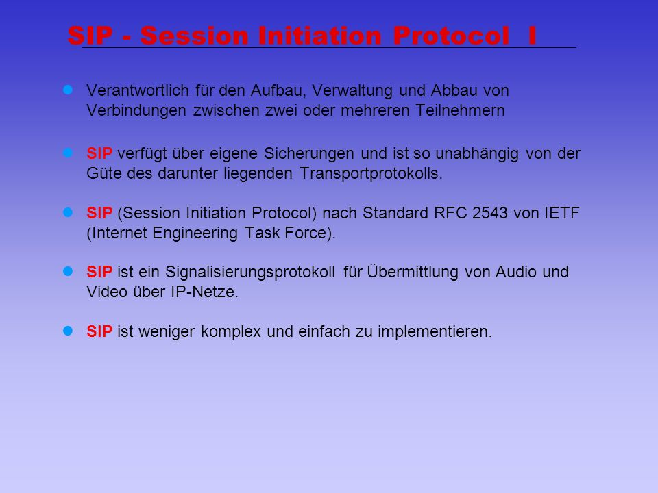 SIP - Session Initiation Protocol I
