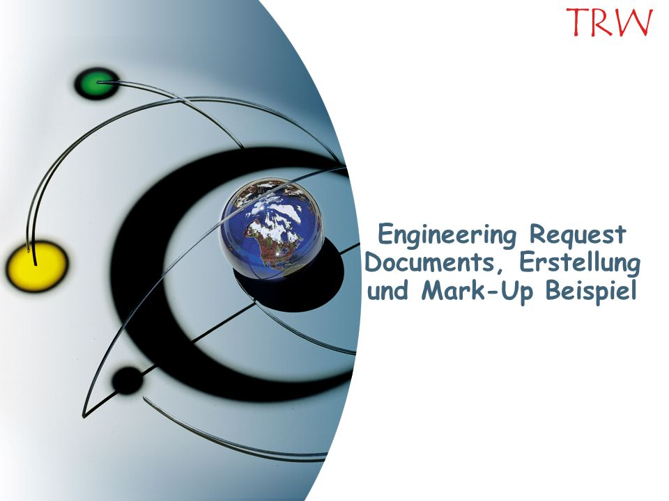 Engineering Request Documents, Erstellung und Mark-Up Beispiel