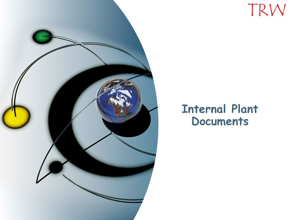 Internal Plant Documents