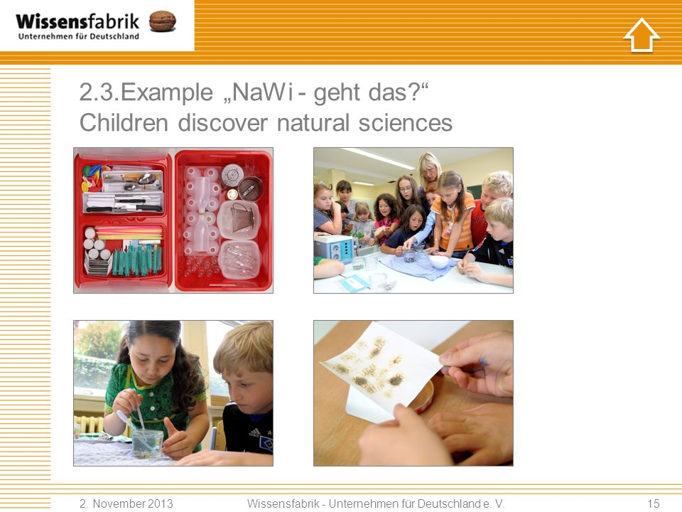 "2.3.Example ""NaWi - geht das Children discover natural sciences"