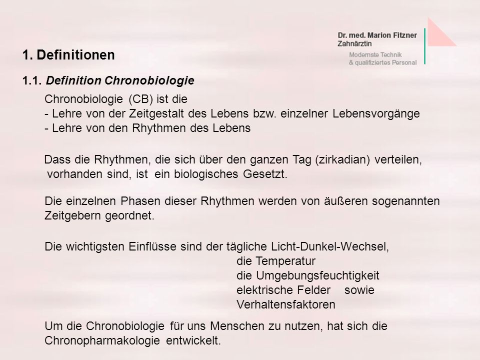 1. Definitionen 1.1. Definition Chronobiologie
