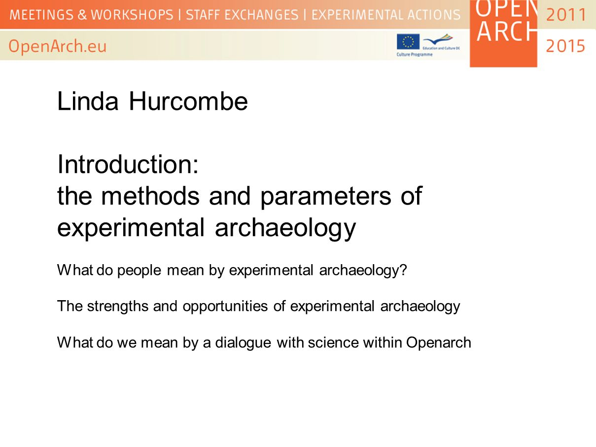 the methods and parameters of experimental archaeology