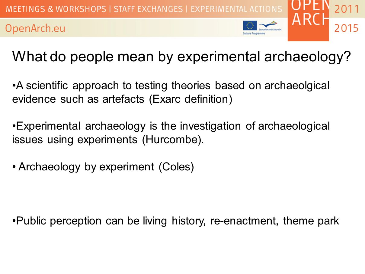 What do people mean by experimental archaeology