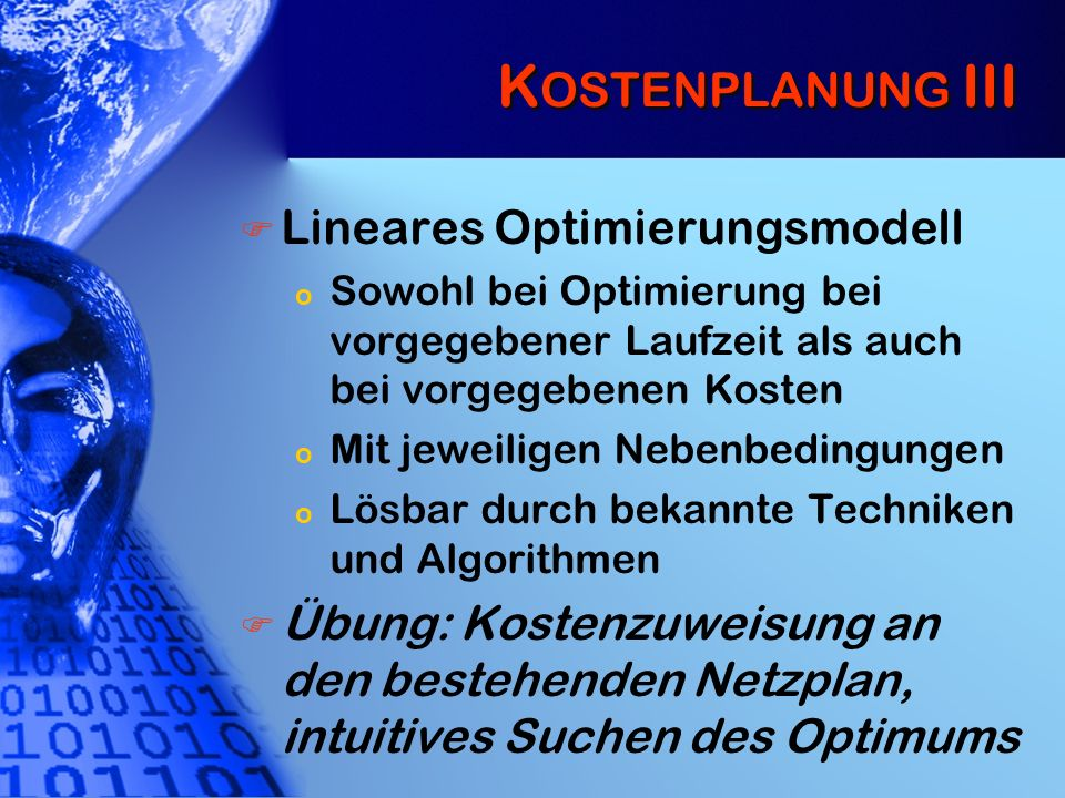 Kostenplanung III Lineares Optimierungsmodell