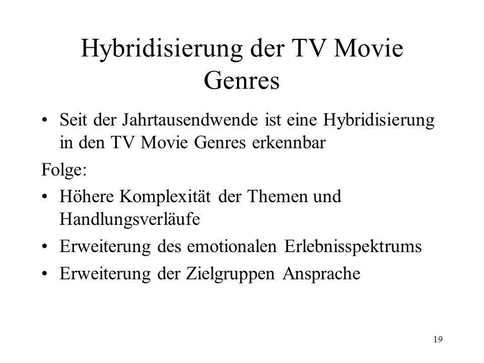 Hybridisierung der TV Movie Genres