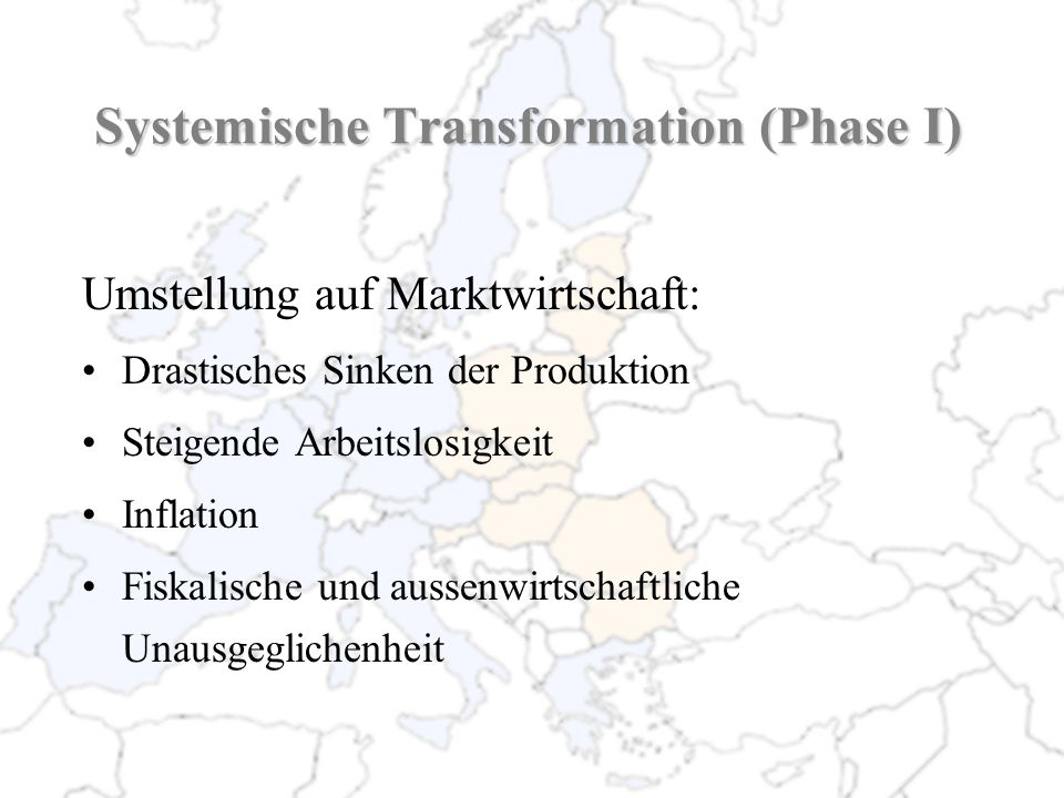 Systemische Transformation (Phase I)