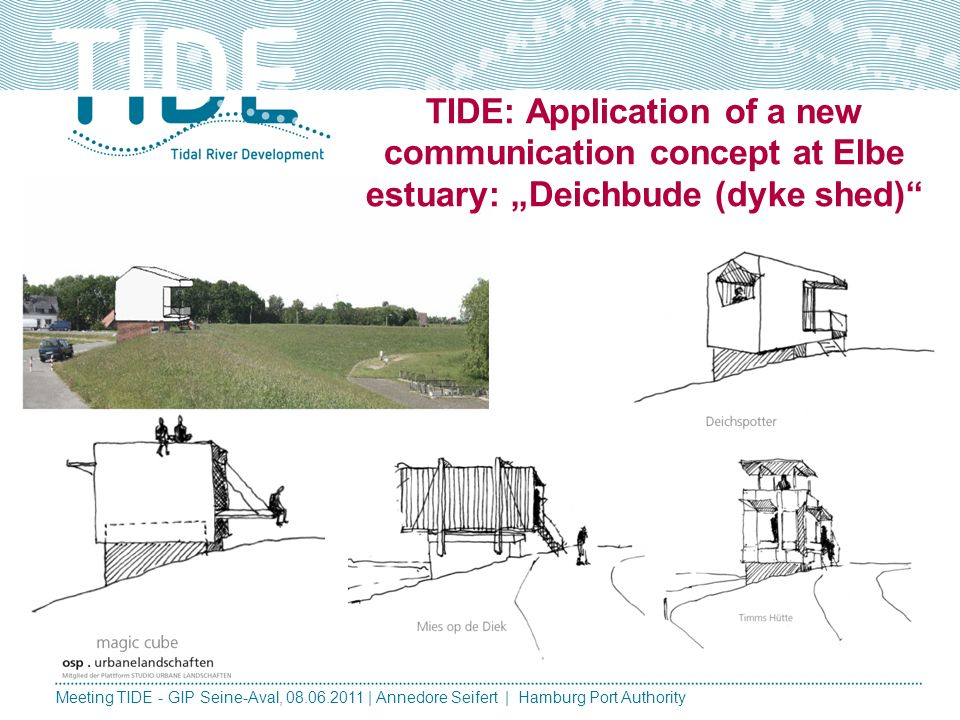 "TIDE: Application of a new communication concept at Elbe estuary: ""Deichbude (dyke shed)"