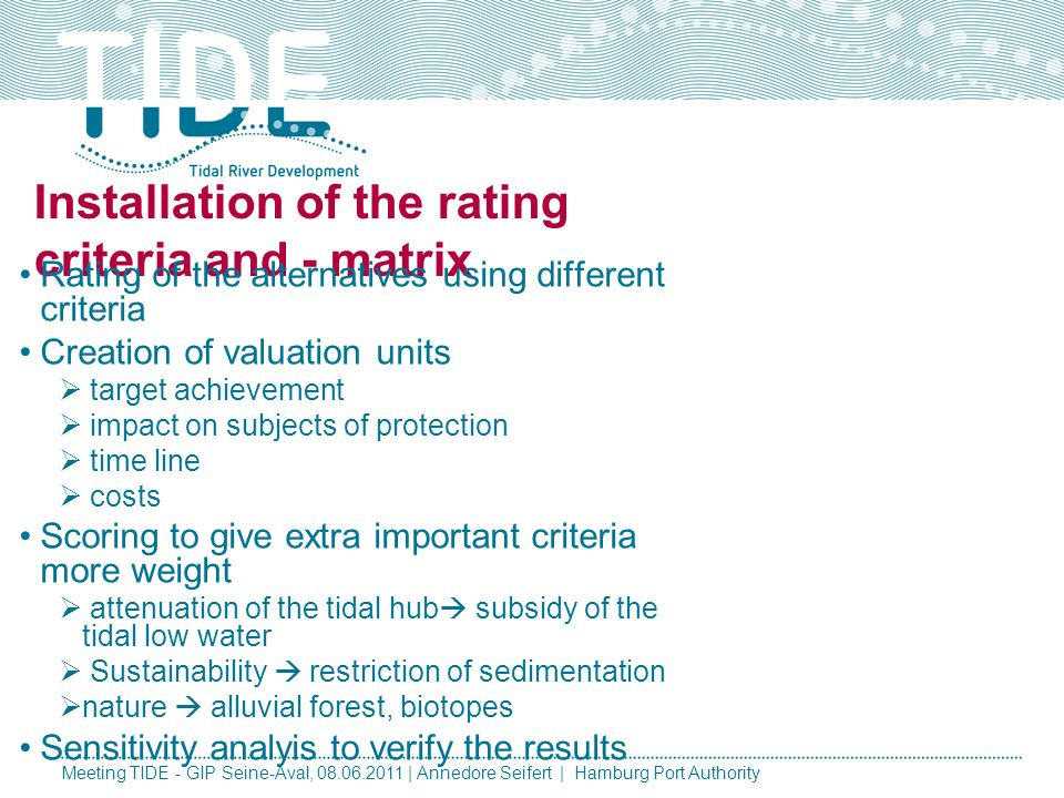 Installation of the rating criteria and - matrix