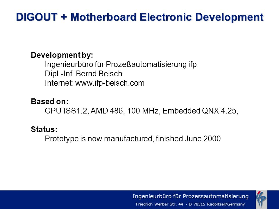 DIGOUT + Motherboard Electronic Development
