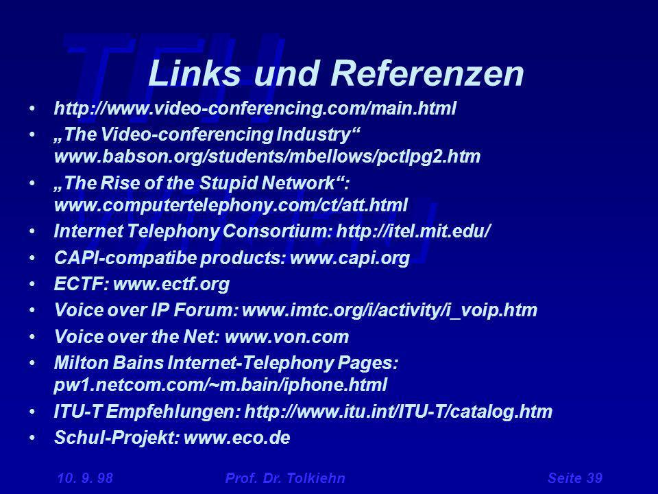 Links und Referenzen http://www.video-conferencing.com/main.html