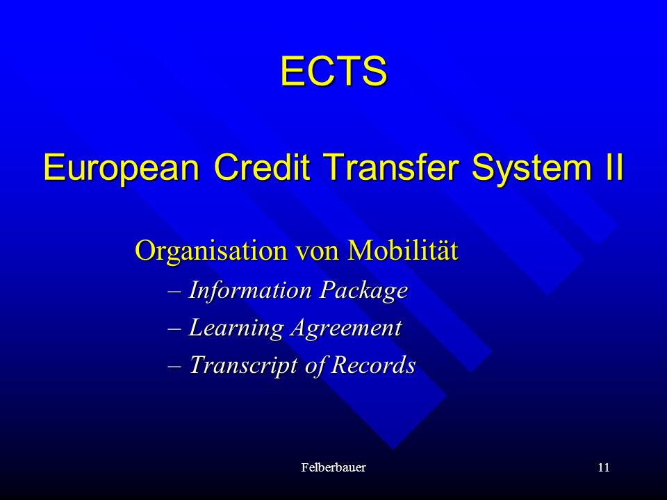 ECTS European Credit Transfer System II