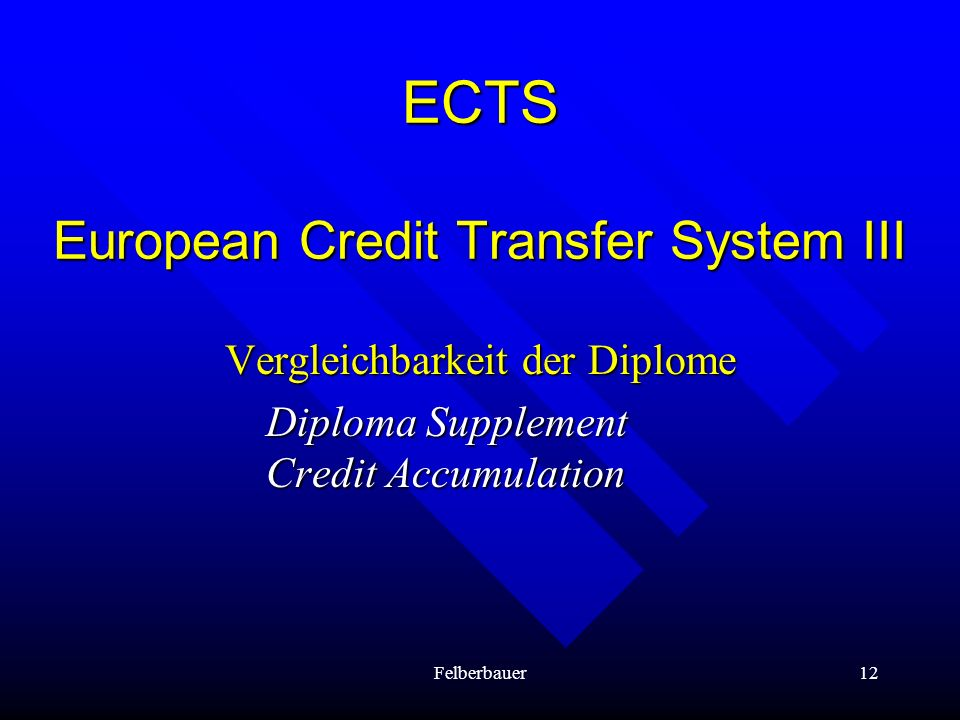ECTS European Credit Transfer System III