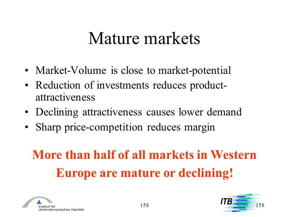 Mature markets More than half of all markets in Western