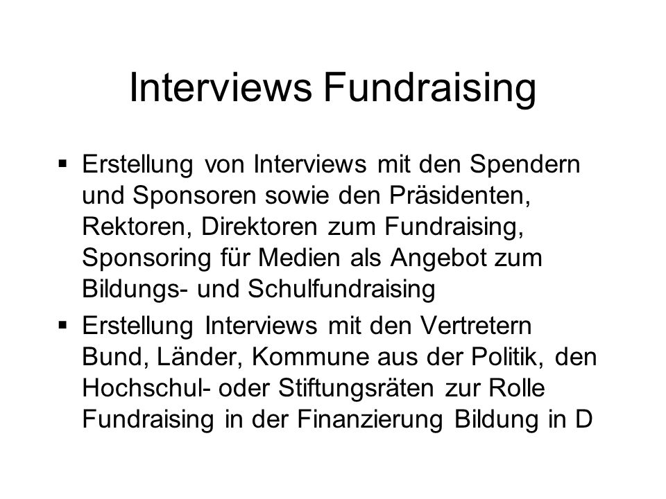 Interviews Fundraising