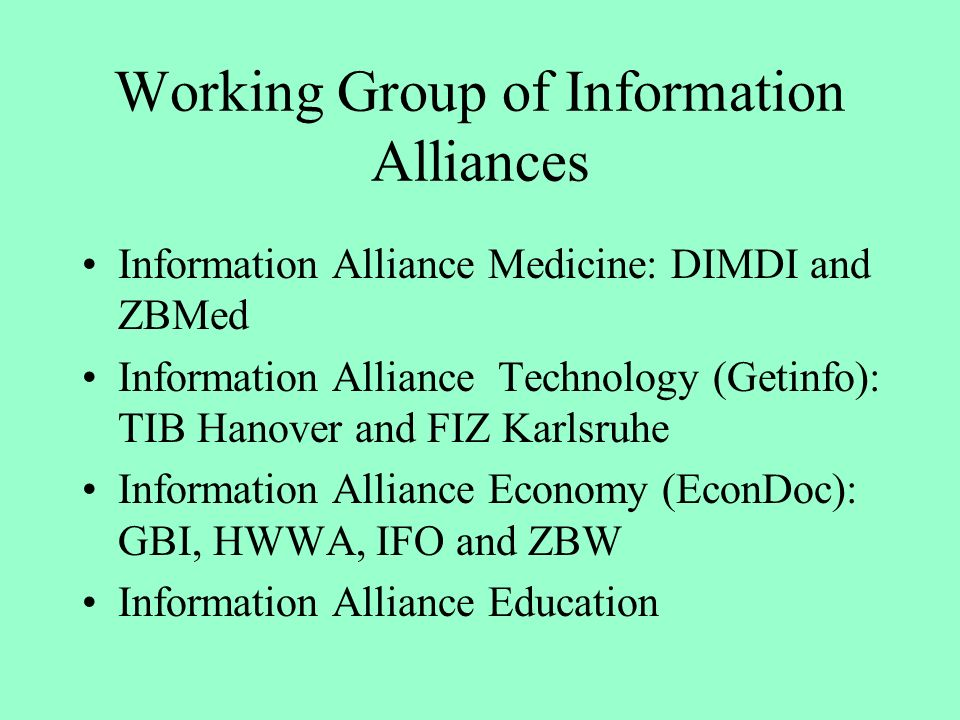 Working Group of Information Alliances