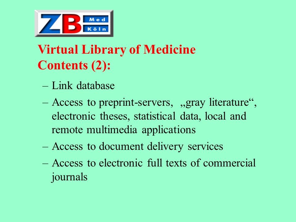 Virtual Library of Medicine Contents (2):