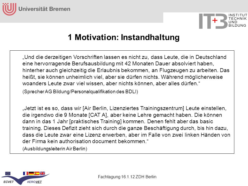 1 Motivation: Instandhaltung