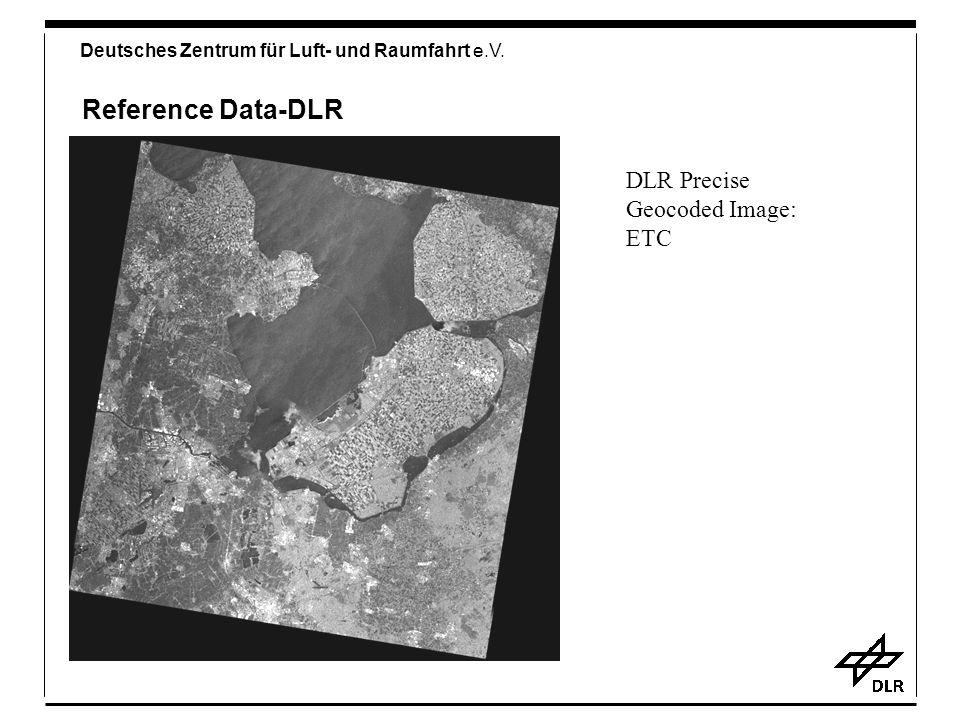 Reference Data-DLR DLR Precise Geocoded Image: ETC