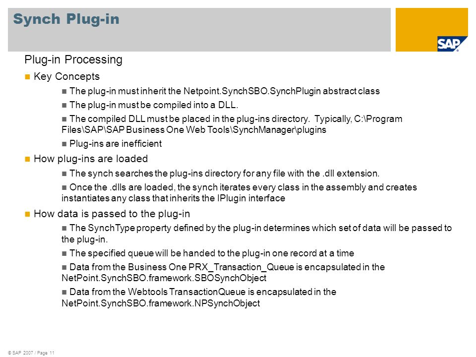 Synch Plug-in Plug-in Processing Key Concepts How plug-ins are loaded