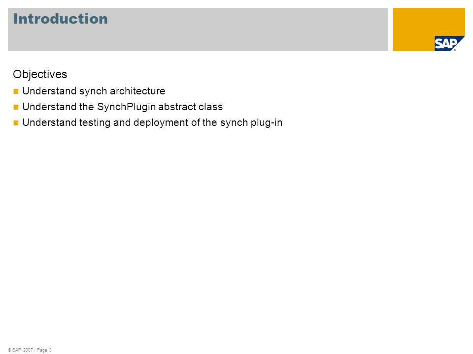 Introduction Objectives Understand synch architecture