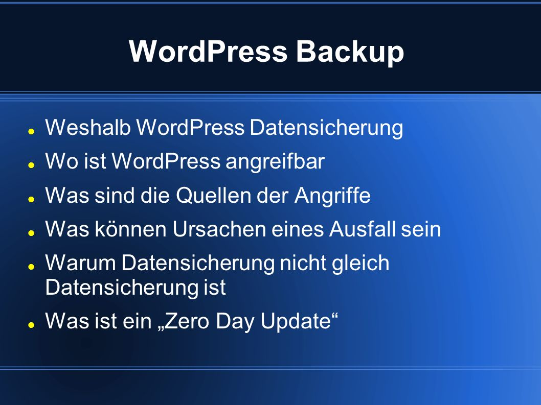 WordPress Backup Weshalb WordPress Datensicherung