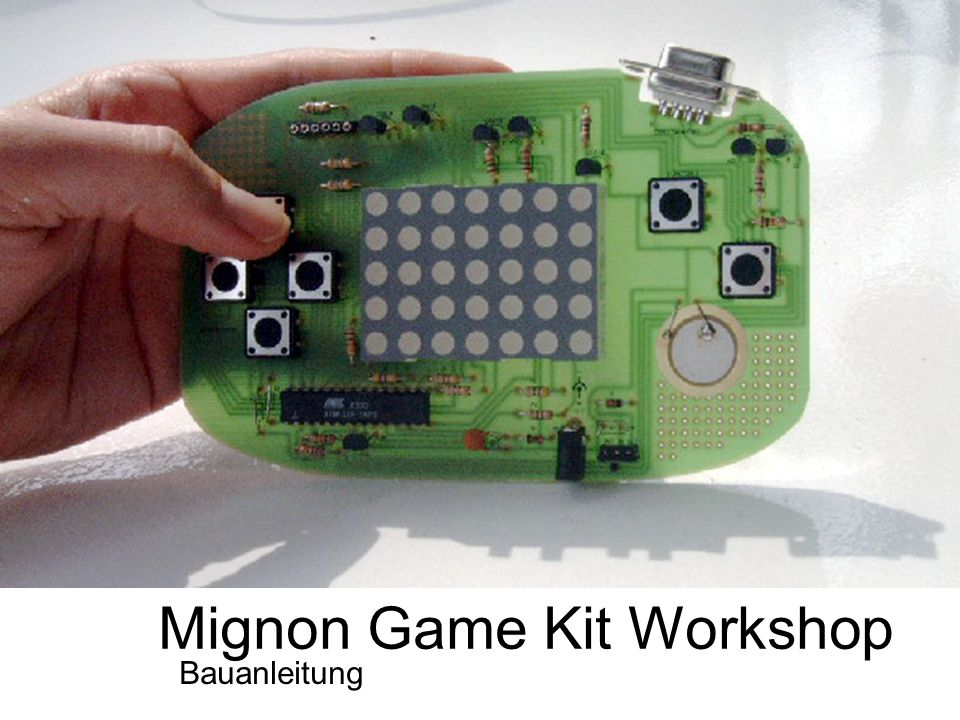 Mignon Game Kit Workshop