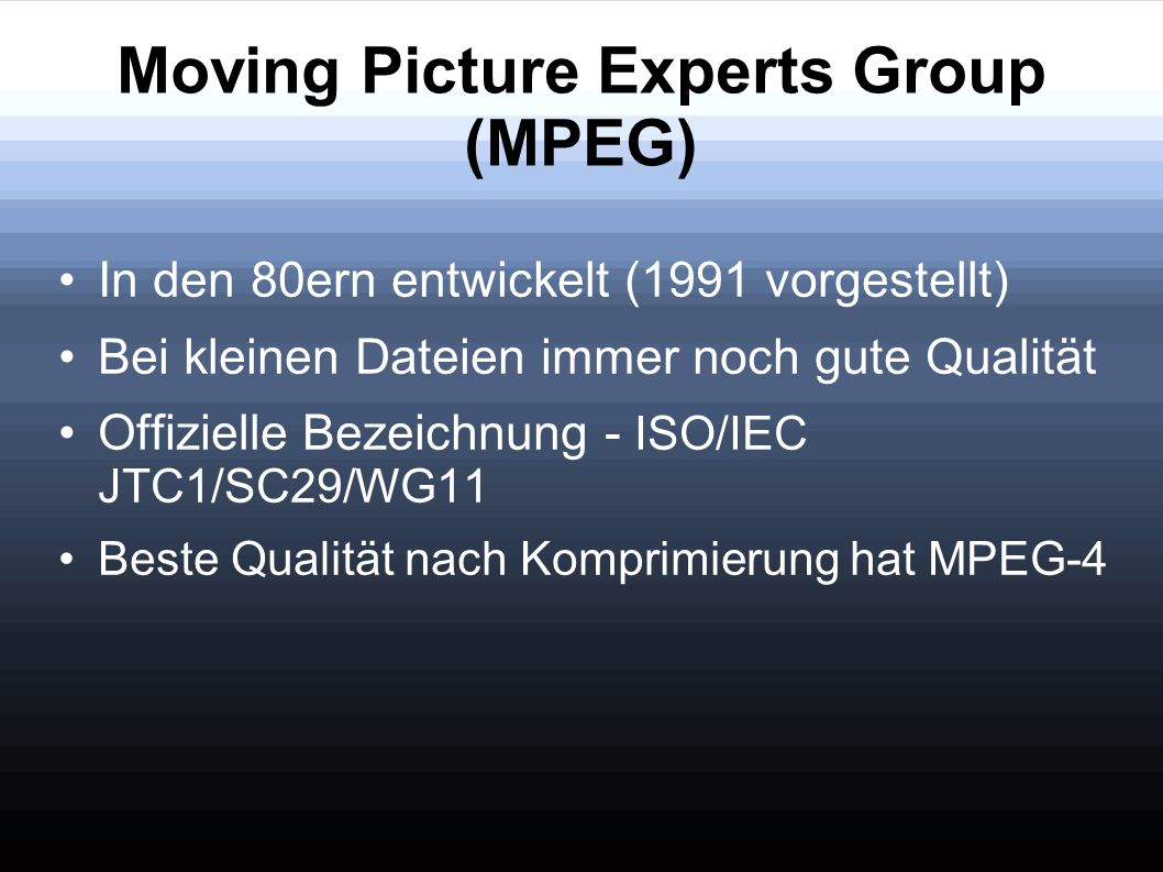 Moving Picture Experts Group (MPEG)