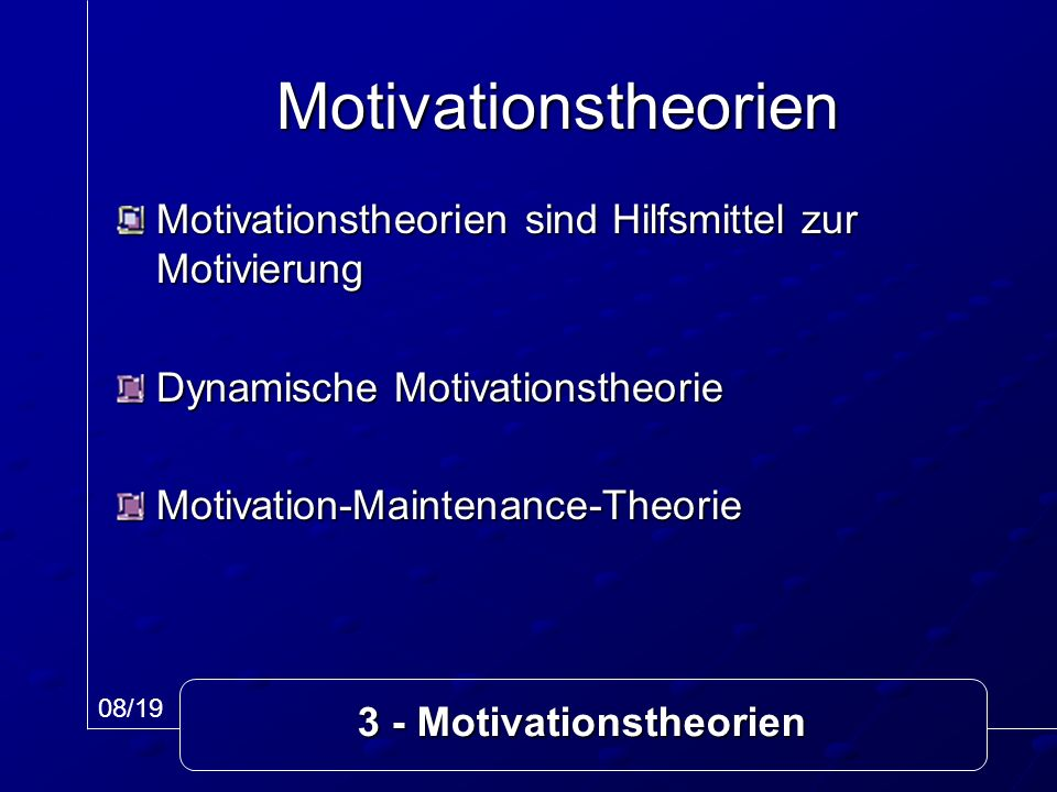 3 - Motivationstheorien