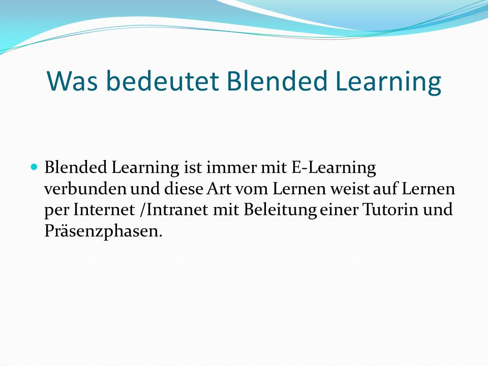 Was bedeutet Blended Learning