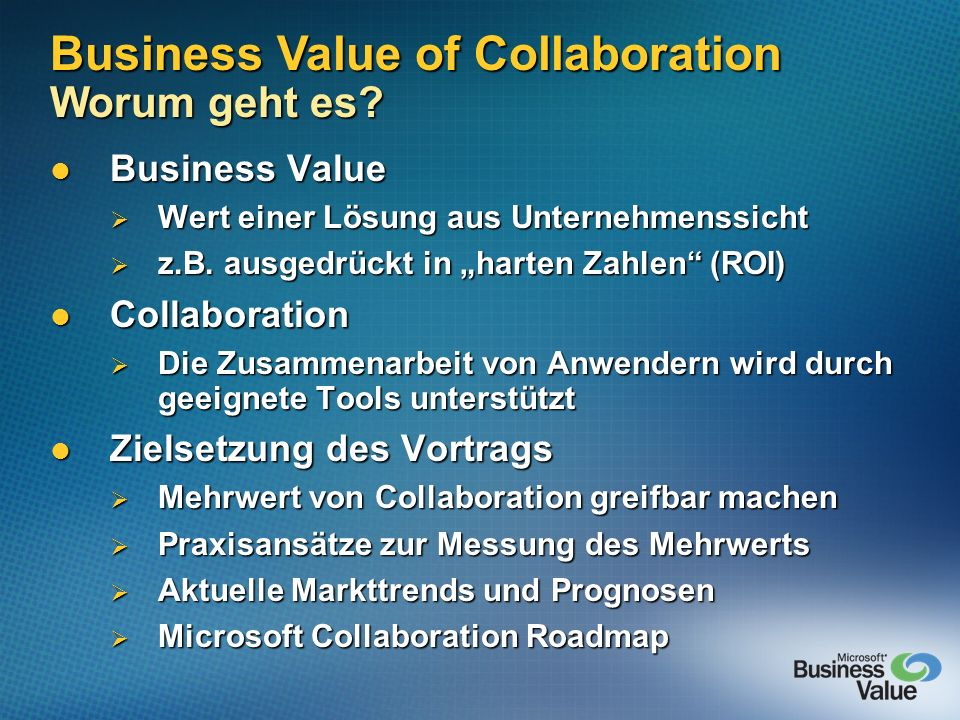 Business Value of Collaboration Worum geht es