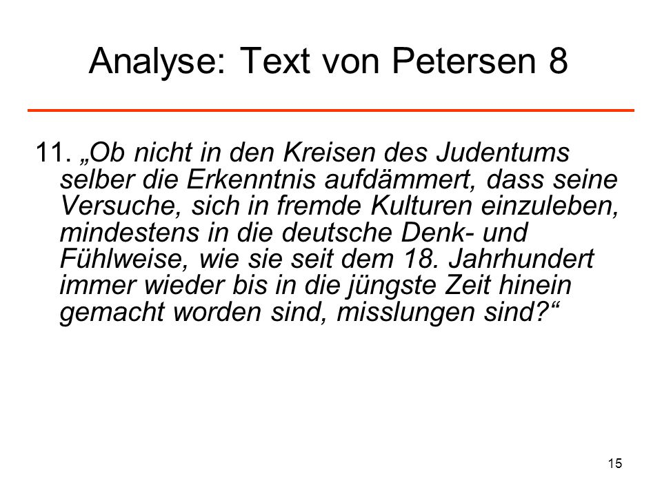 Analyse: Text von Petersen 8
