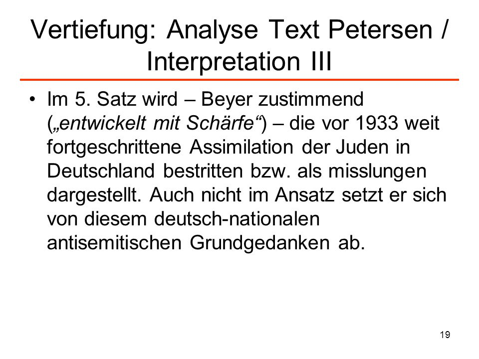 Vertiefung: Analyse Text Petersen / Interpretation III