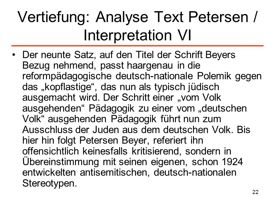 Vertiefung: Analyse Text Petersen / Interpretation VI
