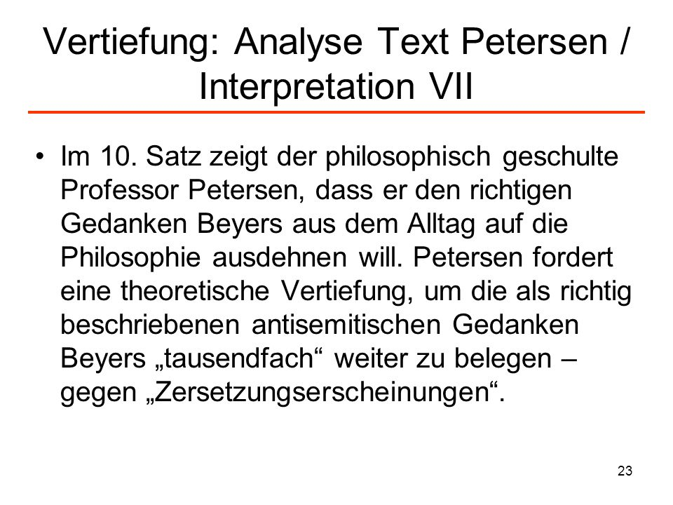 Vertiefung: Analyse Text Petersen / Interpretation VII
