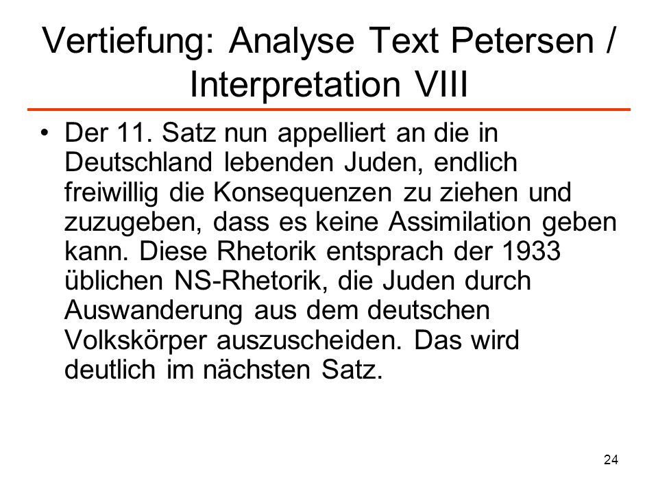Vertiefung: Analyse Text Petersen / Interpretation VIII