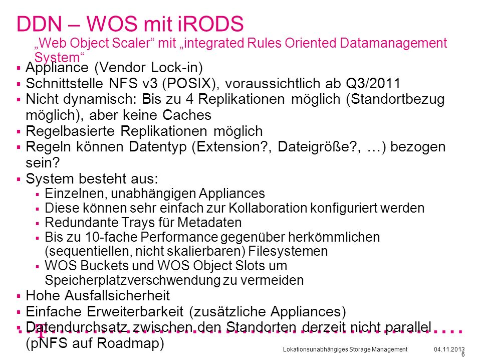 "DDN – WOS mit iRODS ""Web Object Scaler mit ""integrated Rules Oriented Datamanagement System"