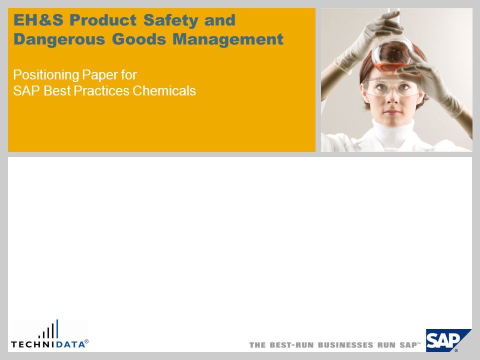 EH&S Product Safety and Dangerous Goods Management Positioning Paper for SAP Best Practices Chemicals