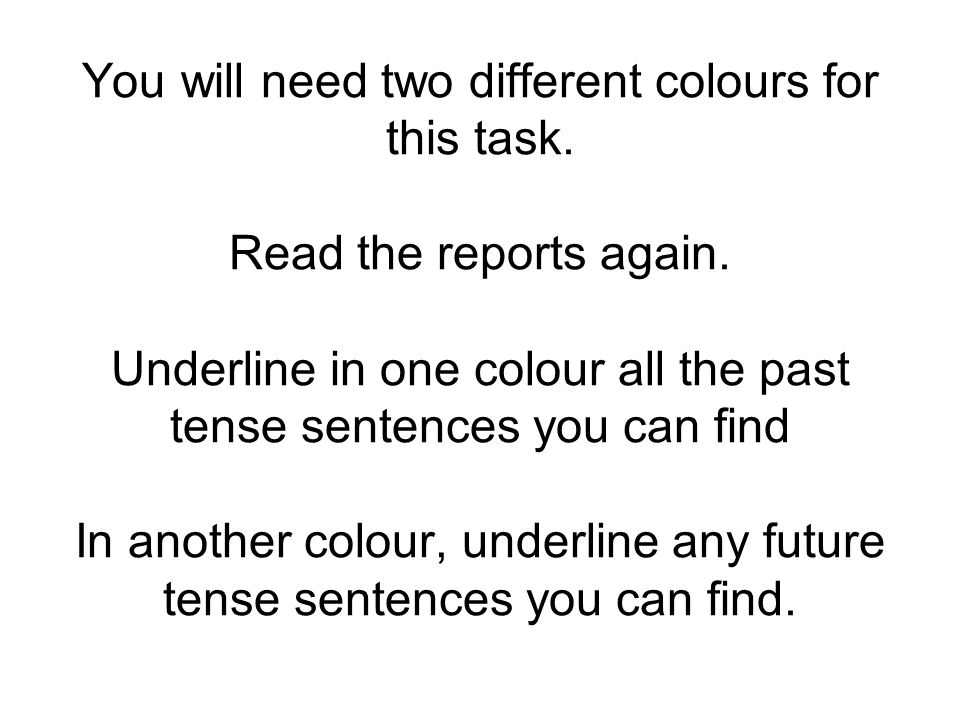 You will need two different colours for this task