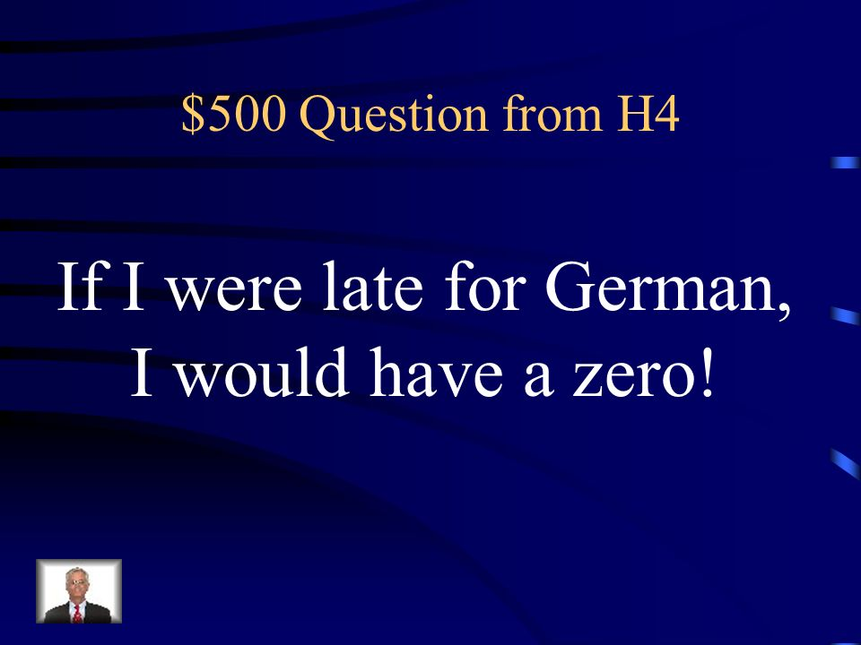 If I were late for German,