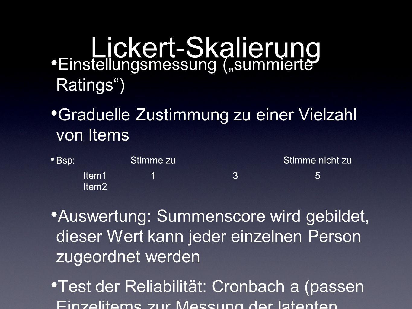 "Lickert-Skalierung Einstellungsmessung (""summierte Ratings )"
