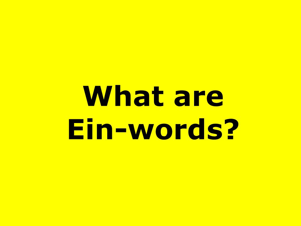 What are Ein-words