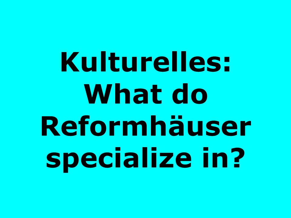 Kulturelles: What do Reformhäuser specialize in