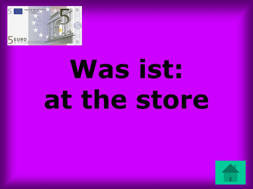 Was ist: at the store