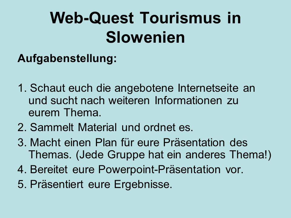 Web-Quest Tourismus in Slowenien