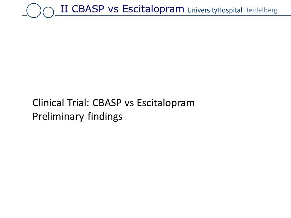 Clinical Trial: CBASP vs Escitalopram Preliminary findings