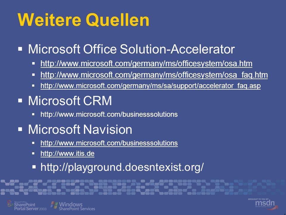 Weitere Quellen Microsoft Office Solution-Accelerator Microsoft CRM